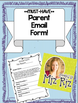 **MUST HAVE**  Parent Email Group Form