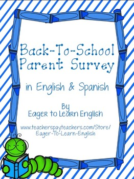 Back To School Parent Survey (in English & Spanish)