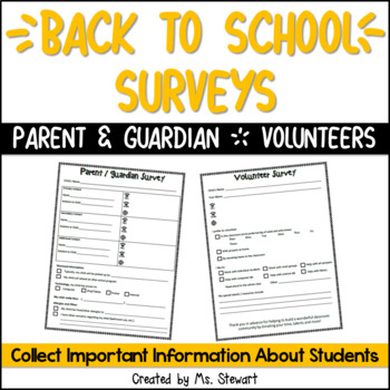 Back-To-School Parent Survey and Volunteer Survey