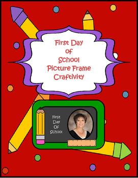Back To School Picture Frame Craftivity