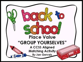 Back To School Place Value Group Yourselves