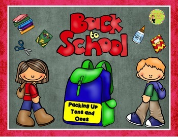 Back To School Place Value: Tens and Ones, Center & Printables