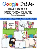 Back To School Presentation Template- Google Drive format