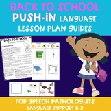 Back To School Push-In Language Lesson Plan Guide