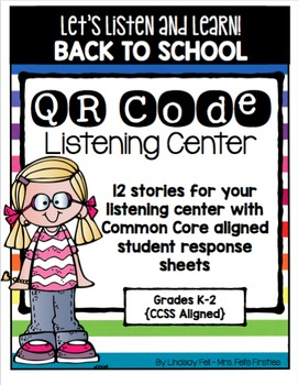 QR Code Listening Center (Common Core Aligned): Back to School