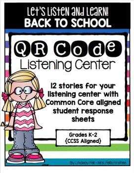 QR Code Listening Center (Common Core Aligned): Back to School
