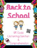 Back To School - QR Code Listening Center w/ Comprehension