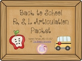 Back To School: R,S,L Articulation Packet