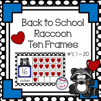 Back To School Raccoon Counting Ten Frames ( 1 - 20 ) Complete / Blank Sets