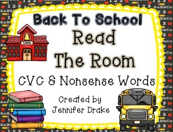 Back To School Read the Room For CVC Words!  Real & Nonsen
