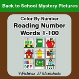 Back To School: Reading Number Words 1-100 - Color By Numb