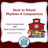 Back To School Rhythms & Composition