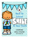 Back To School SMILE At Your Teeth Learning Oral Hygiene W
