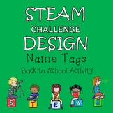 Back To School STEAM Design Challenge - Create Name Tags