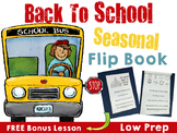 Back To School Seasonal FLIPBOOK- FREE BONUS LESSON