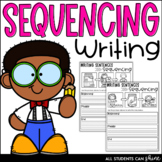 Back To School | Sequencing | Writing Sentences for K & Grade 1