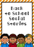 Back To School  Social Stories Bundle