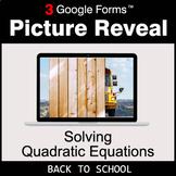 Back To School: Solving Quadratic Equations - Google Forms