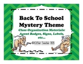 Back To School Spy/Agent Theme Organizational Materials