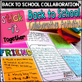 Back To School Activity:  Stick-It-Together Collaborative Responses