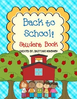 Back To School Student Book - Great 1st Week Activity!  Ready to Use!