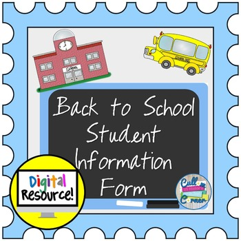 Back To School Student Information Form - Editable Google