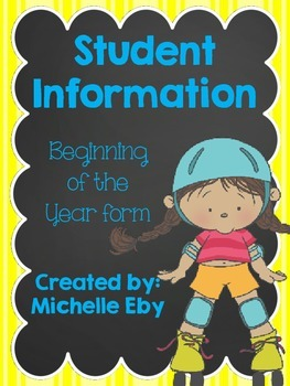 Back To School--Student Information Sheet