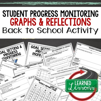 Back To School Student Student Progress Monitoring and Reflection Forms