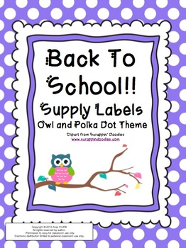 Back To School Supply Labels: Owl and Polka Dot Theme