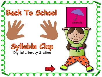 Back To School Syllable Clap Digital Literacy Station