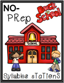 Back To School Syllables Stations-NO PREP!