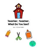 Back To School Teacher Teacher What Do You See