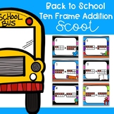Back To School Ten Frame Addition Scoot/ Write the Room