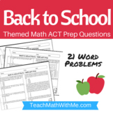 Back To School Theme - Math ACT Prep Worksheet - Practice Questions