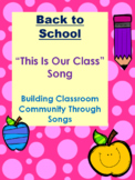 Back To School: This Is Our Class Song