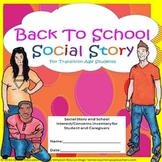 Back To School Transition Age Social Story & School  Interest Inventory SPED/ESL