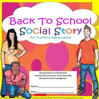 Back To School Transition Age Social Story & School  Inter