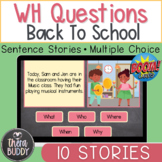 Back To School WH Questions Sentence Stories BOOM Cards Sp