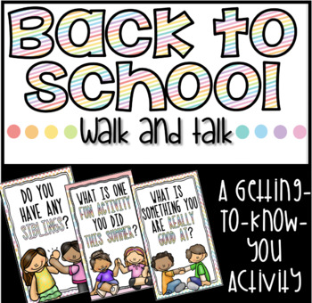 Back To School Walk & Talk Activity
