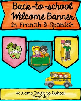 Back-To-School Welcome Banner in French and Spanish