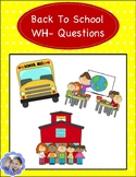 Back To School Wh- Questions: Freebie Fridays!