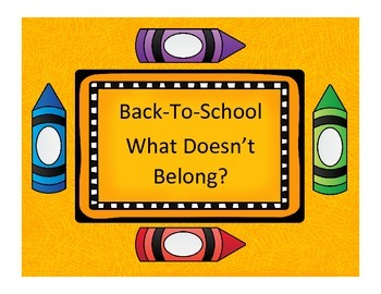 Back-To-School: What Doesn't Belong Freebie