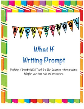 Back-To-School What If Writing Prompt