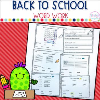 Back To School- Word Work Printables