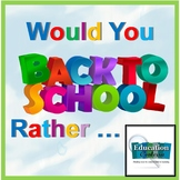 Back To School - Would You Rather Cards For Getting to Know Each Other