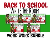 Back To School Write The Room Letters/Sounds and Word Work Bundle