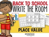 Back To School Write The Room Place Value Practice-Differe