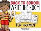 Back To School Write The Room for Tens Frame Fun-Differentiated