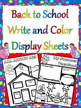 Beginning of the Year - Back To School Write and Color Display Sheets