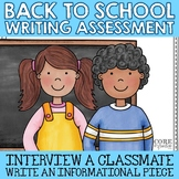 Back To School Informational Writing Assessment - Intervie